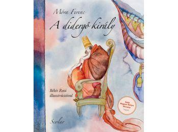 A didergő király (2. kiadás)