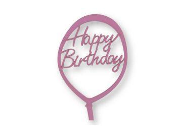 Rózsaszín lufi alakú Happy Birthday feliratos tortadísz