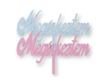 Kék és rózsaszín Megérkeztem feliratos keresztelői tor