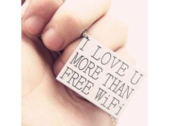 Jobban szeretlek mint az ingyen WIFI-t nyaklánc