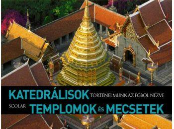 Katedrális templomok és mecsetek (Történelmünk az égb�