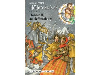 Hannibál, az elefántok ura (Idődetektívek 13.)