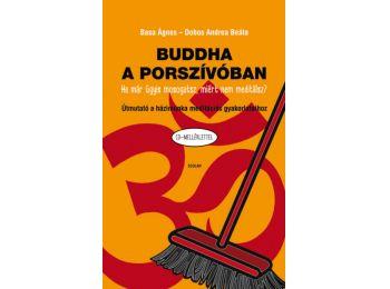 Buddha a porszívóban – Útmutató a házimunka meditáci