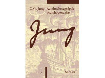 Az elmebetegségek pszichogenezise (ÖM 3. kötet)